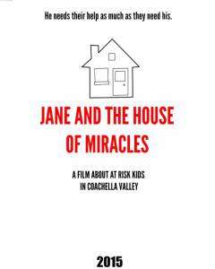 Jane and the House of Miracles / Jane and the House of Miracles (2015)