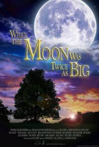 When the Moon Was Twice as Big / When the Moon Was Twice as Big (2016)