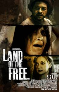 Land of the Free / Land of the Free (2010)