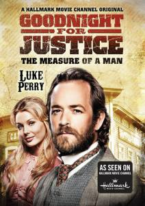Goodnight for Justice: The Measure of a Man (ТВ) смотреть отнлайн