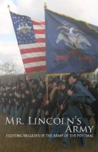 Mr Lincoln's Army: Fighting Brigades of the Army of the Potomac смотреть отнлайн
