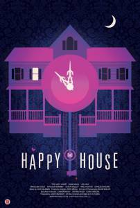 The Happy House / The Happy House (2013)