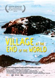 Деревня на краю света / Village at the End of the World (2012)