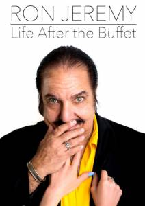Ron Jeremy, Life After the Buffet смотреть отнлайн
